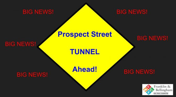 BIG NEWS! – Prospect st. tunnel funding approved!!