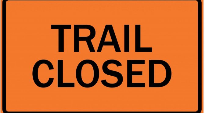 SNETT TRAIL CLOSURE ADVISORY, May 11 – October  31, 2020!